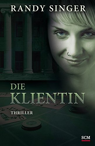9783775156929: Die Klientin: Thriller