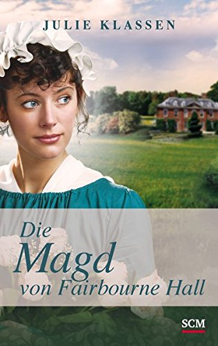 9783775157438: Die Magd von Fairbourne Hall