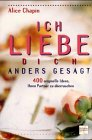 Ich liebe dich anders gesagt (9783775190930) by Chapin, Alice