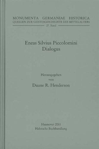 9783775210270: Eneas Silvius Piccolomini Dialogus (Monumenta Germaniae Historica.; Monumenta Germaniae Historica / Quellen zur Geistesgeschichte des Mittelalters)