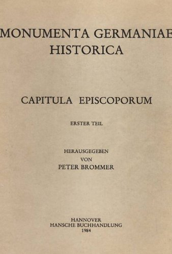 Capitula Episcoporum (Monumenta Germaniae Historica) (First Part) (Latin Edition)