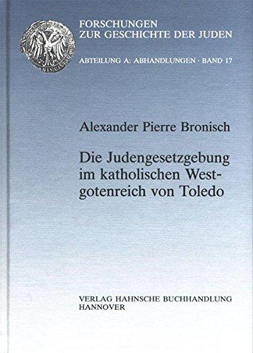 9783775256261: Die Judengesetzgebung im katholischen Westgotenreich von Toledo