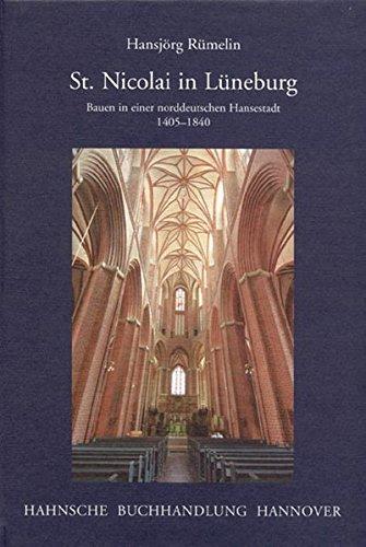 9783775260480: St. Nicolai in Lüneburg: Bauen in der norddeutschen Hansestadt 1405-1840
