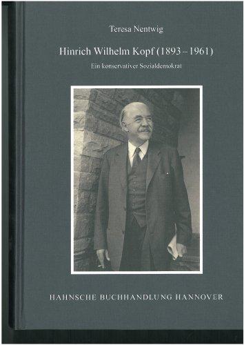 9783775260725: Hinrich Wilhelm Kopf: Ein konservativer Sozialdemokrat