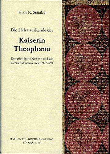 9783775261241: Die Heiratsurkunde der Kaiserin Theophanu