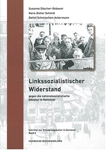 9783775262026: Linkssozialistischer Widerstand gegen die nationalsozialistische Diktatur in Hannover