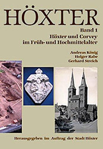 9783775295802: Höxter und Corvey im Früh- und Hochmittelalter. Höxter Band 1. Hrsg. im Auftrag der Stadt Höxter.
