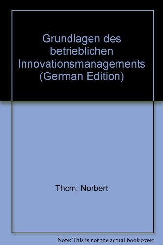 9783775662086: Grundlagen des betrieblichen Innovationsmanagements