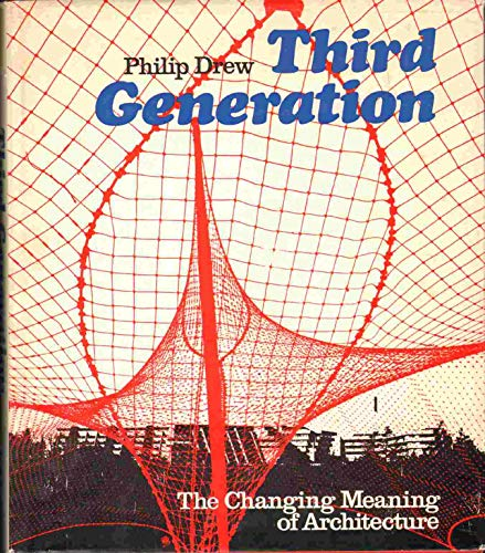 9783775700238: Third Generation The Changing Meaning of Architecture