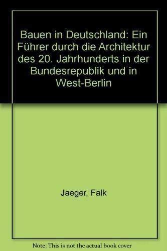 9783775701822: p.13 - Bauen in Deutschland: Ein Fhürer zur Architektur des 20.Jahrhunderts