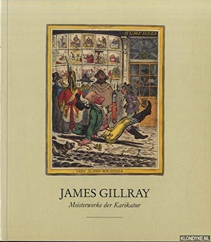 9783775702256: James Gillray - Meisterwerke der Karikatur