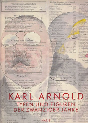 Karl Arnold: Typen Und Figuren Der Zwanziger Jahre: Arnold, Karl