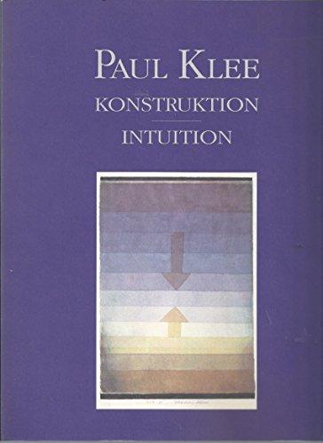9783775703154: Paul Klee: Konstruktion, Intuition (German Edition)