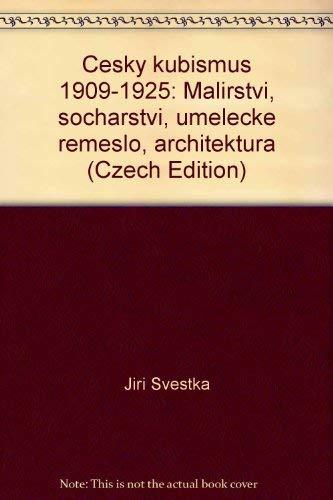 Cesky kubismus 1909-1925 malirstvi socharstvi umelecke remeslo architektura: Kunstverein für die ...