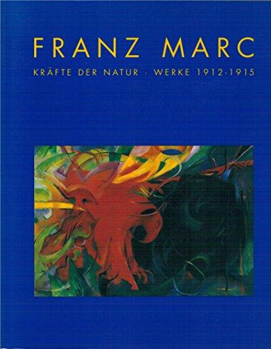 A Franz Marc: Krafte Der Nat: Franz, Erich. und