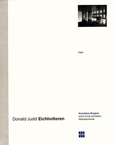 Donald Judd: Eichholteren: Donald Judd