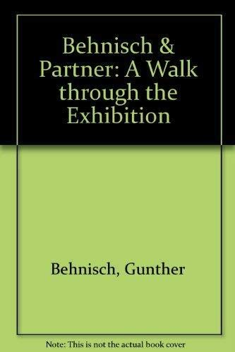 Behnisch & Partners: A Walk Through the Exhibition: Hatje Cantz Publishers