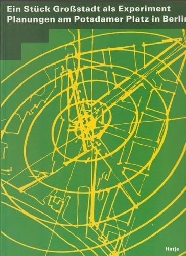 Ein Stuck Grosstadt als Experiemnt Planungen am: Lampugnani Vittorio Magnago