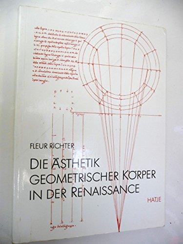 9783775705431: Die Asthetik Geometrischer Korper in der Renaissance (The aesthetics of geometric body in the Renaissance)