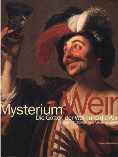 9783775706216: Mysterium Wein: Die Götter der Wein und die Kunst