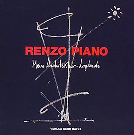 9783775706704: Renzo Piano-Mein Arhitektur-Logbuch