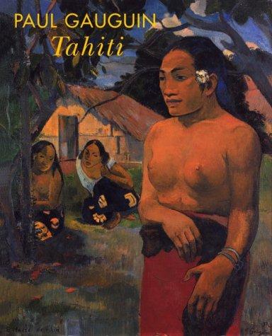 Paul Gauguin: Tahiti: Nebehay, Christian M.; Klimt, Gustav