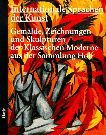 Internationale Sprachen der Kunst - Gemälde, Zeichnungen: Peters, Ursula und