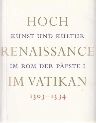 9783775707879: Hochrenaissance im Vatikan 1503-1534: Kunst und Kultur im Rom der P�pste