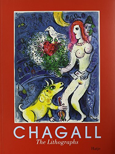 Marc Chagall : The Lithographs. La Collection: Collectif