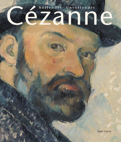 Cezanne: Finished, Unfinished: Cezanne, Paul;Coutagne, Denis