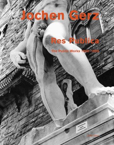 Jochen Gerz: Res Publica: The Public Works,: Rosanna Albertini, Marion