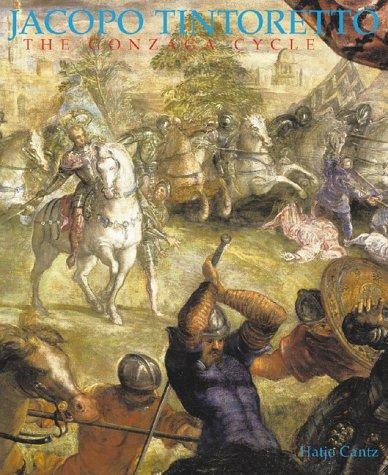 9783775708883: Jacopo Tintoretto: The Gonzaga Cycle in the Alte Pinakothek