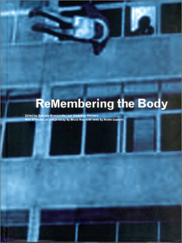 9783775709057: ReMembering the Body: Body and Movement in the 20th