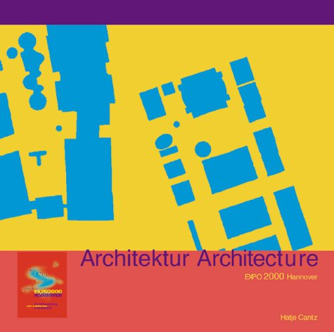 Architektur Architecture : EXPO 2000 Hannover.