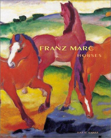 FRANZ MARC: Horses: Von Holst, Christian; Cambridge. Busch-Reisinger M