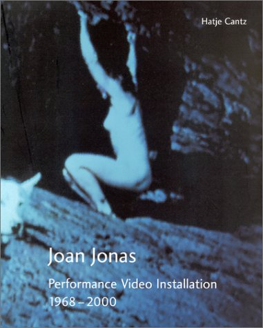 9783775709774: Joan Jonas: Performances Film Installations 1968-2000