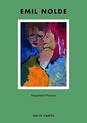 9783775709958: Emil Nolde : Unpainted Pictures