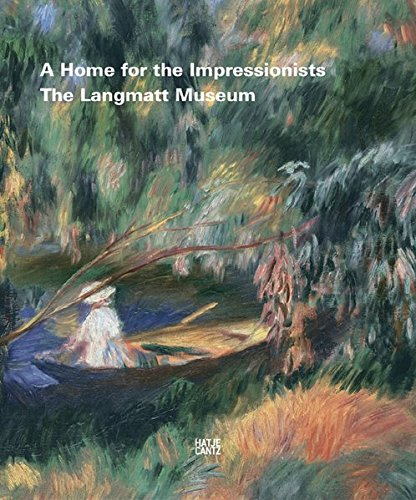 Home For The Impressionists: Museum Langmatt Baden,: Gertrude Borghero, Lukas
