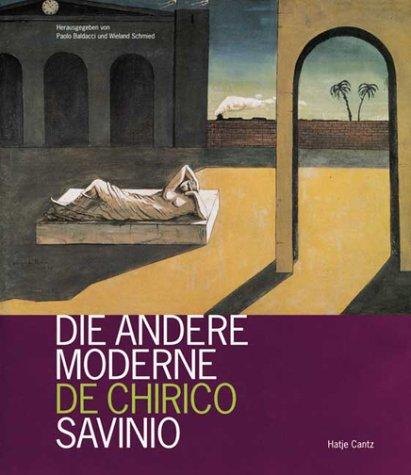 9783775710718: Die andere Moderne: De Chirico, Savinio (German Edition)
