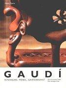 Gaudi. Interieurs, Möbel, Gartenkunst. (3775710795) by Maria Antonietta Crippa; Marc Llimargas