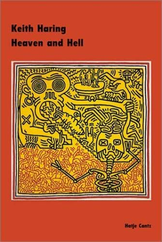 Keith Haring: Heaven and Hell: Ralph Melcher, Andreas