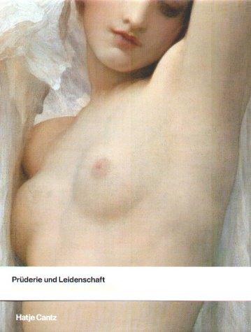 Prüderie und Leidenschaft. Der Akt in viktorianischer Zeit.