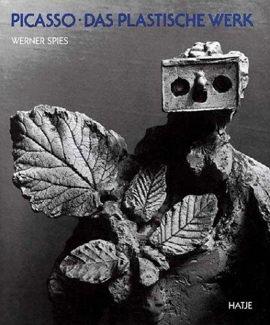 Picasso. Das plastische Werk. (9783775711098) by Werner Spies; Christine Piot