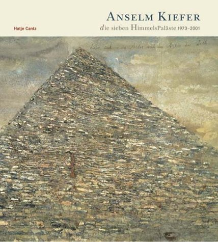 Anselm Kiefer, die sieben HimmelsPaläste 1973 - 2001. (3775711244) by Anselm Kiefer; Markus Brüderlin; Mark Rosenthal; Katharina Schmidt