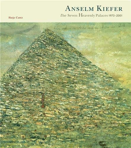9783775711258: Anselm Kiefer: The Seven Heavenly Palaces 1973-2001