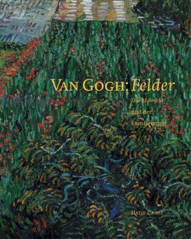 Van Gogh: Felder : das Mohnfeld und: Hansen, Dorothee, Barbara