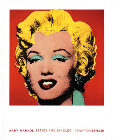 Andy Warhol: Series And Singles: Frei, Georg; Warhol, Andy