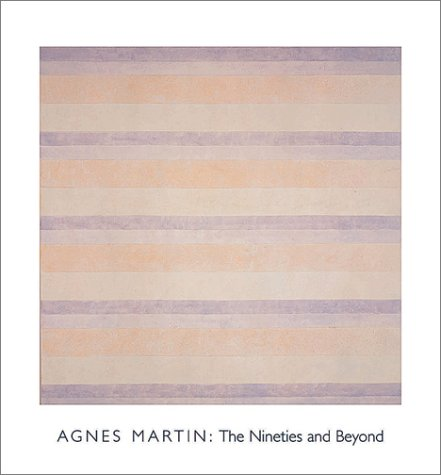 9783775711654: Agnes Martin: The Nineties and Beyond