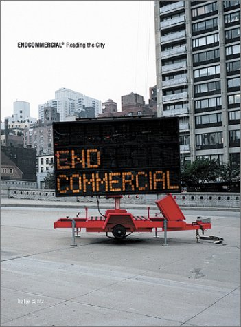 Endcommercial/Reading the City: Scheppe Bohm Associates (Editor), and Bohm, Florian (Editor), ...