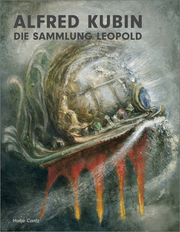 Alfred Kubin: Die Sammlung Leopold / The Leopold Collection (German and English Edition): ...